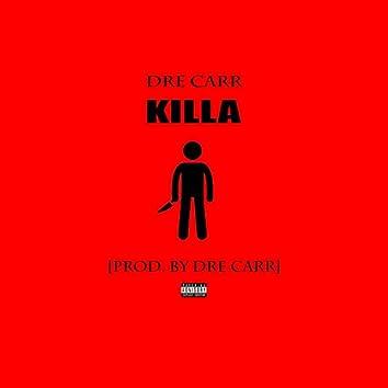 Killa (Goin' Off)