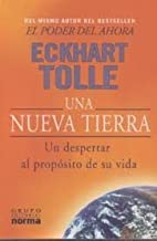 Una Nueva Tierra (Spanish Edition) Publisher: Norma S A Editorial