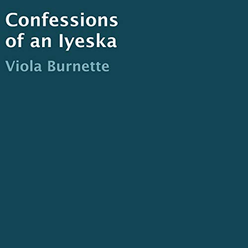 Confessions of an Iyeska cover art
