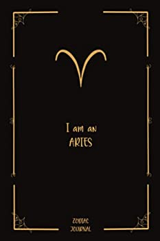 Zodiac Journal I am an Aries  Aries Zodiac Journal A perfect gift for an Aries you know