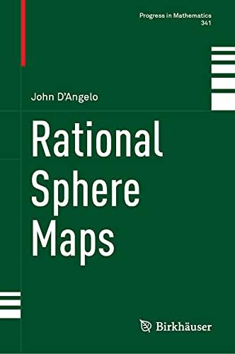 Rational Sphere Maps (Progress in Mathematics, 341)