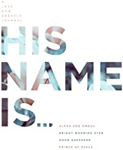 His Name Is...: A Love God Greatly Study Journal