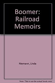 Boomer Railroad Memoirs