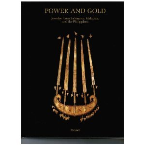 Power and Gold Jewellery from Indonesia, Malaysia and the Philippines from the Collection of the Barbier-Mueller Museum, Geneva, 3rd edition
