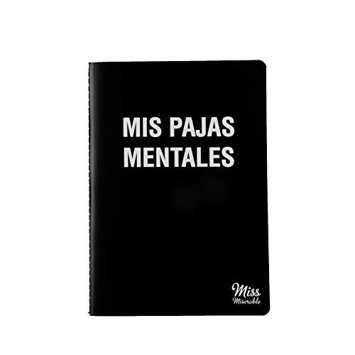 Miss Miserable - Cuaderno A5 (Mis pajas mentales, Mis chorradas) Regalo práctico con frases graciosas (103493)