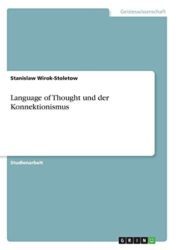 Language of Thought und der Konnektionismus