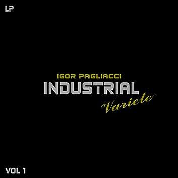Industrial Variete, Vol. 1
