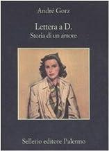 Scaricare Libri Lettera a D. Storia di un amore PDF