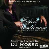 Hybrid Rec. Mix Series Vol.13 -Perfect Gentleman- / DJ Rosso