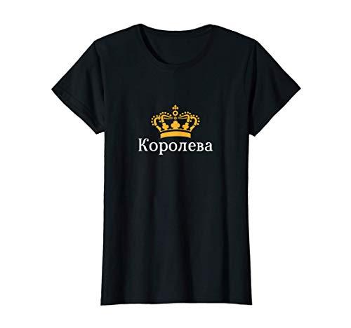 Königin Russisch Kyrillisch Russland Gelbe Krone Frau Russin T-Shirt