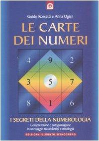 Le carte dei numeri. I segreti della numerologia. Con gadget