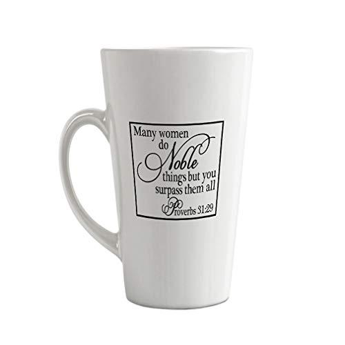 Black Many Women Do Noble Things But You Surpass Them All Proverbs 31:29 Ceramic Latte Mug - 17 OZ