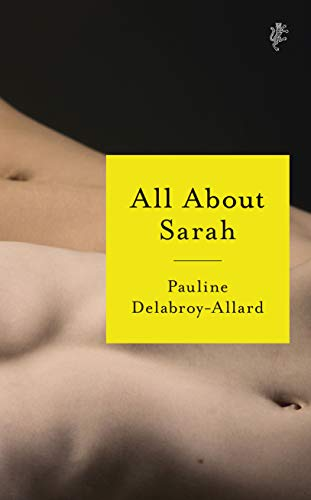 All About Sarah by [Pauline Delabroy-Allard, Adriana Hunter]