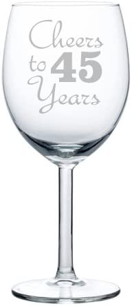 10oz Wine Glass Goblet Cheers To 45 Years Anniversary 45th Birthday