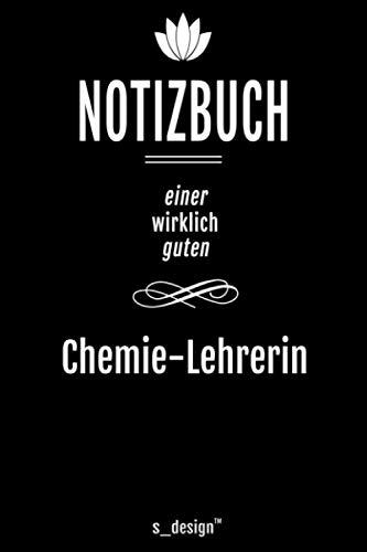 Notizbuch für Chemie-Lehrer / Chemie-Lehrerin: Originelle Geschenk-Idee [120 Seiten kariertes blanko Papier]