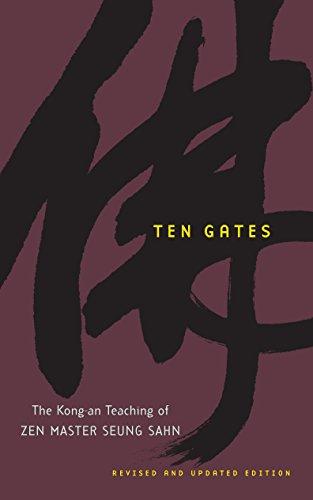 Ten Gates: The Kong-an Teaching of Zen Master Seung Sahn