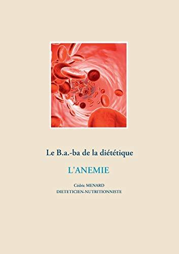 Le B.a.-ba de la diététique : L'anémie