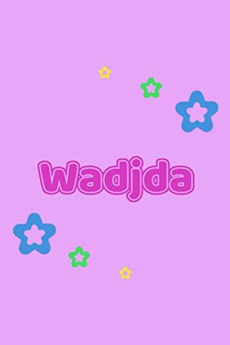 Wadjda: Personalisiertes Vornamen Notizbuch / Tagebuch - 120 Seiten - Punkteraster - Format 6x9 ca. DIN A5