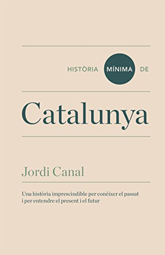 Història mínima de Catalunya (Historias mínimas) (Catalan Edition ...