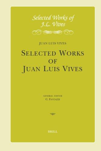 J.L. Vives: Early Writings I: de Initiis Sectis Et Laudibus Philosophiae, Veritas Fucata, Anima Senis, Pompeius Fugiens. Introduction, Critical Edit: ... Notes (Selected Works of J.L. Vives, Vol 1)