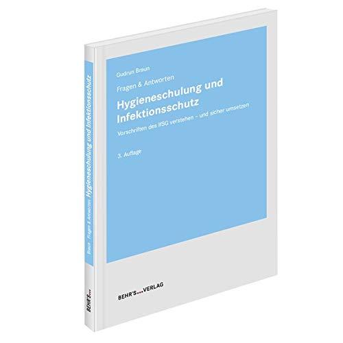 Hygieneschulung und Infektionsschutz: Fragen & Anworten