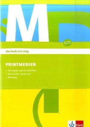 Printmedien: Arbeitsheft Klasse 7-10 (deutsch.training)
