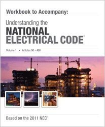 Mike Holt's Workbook to Accompany Understanding the NEC Volume 1 2011 Edition