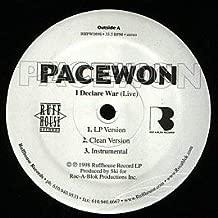 Pacewon / I Declare War / Step Up