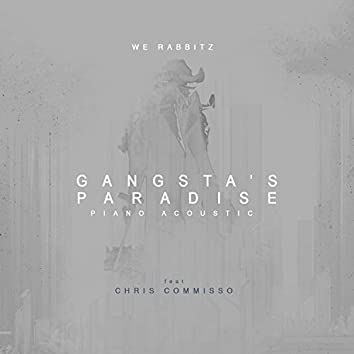 Gangsta's Paradise (feat. Chris Commisso) [Piano Acoustic]