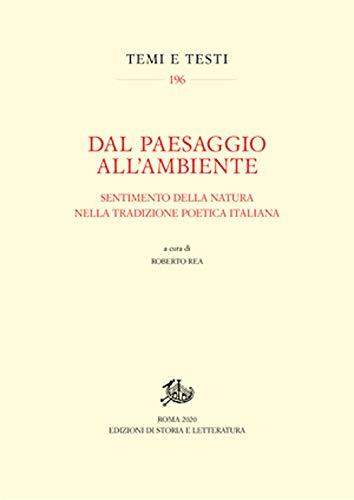 Dal paesaggio all'ambiente. Sentimento della natura nella tradizione poetica italiana