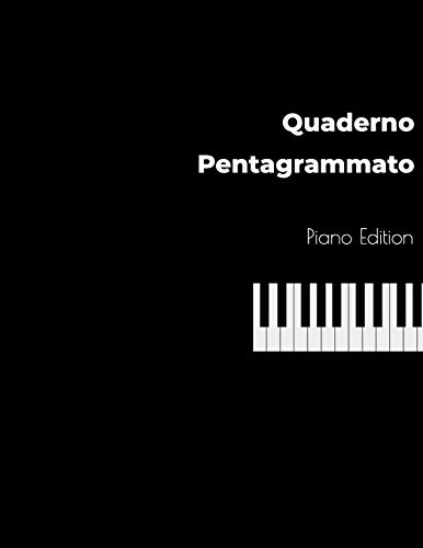 Quaderno Pentagrammato Piano Edition: Quaderno Musicale, Formato Grande 21,59 x 27,94 cm, 100 pagine, 17 pentagrammi per pagina.