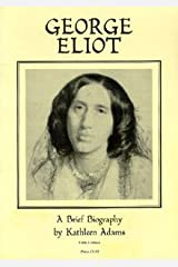 George Eliot: A Brief Biography Paperback