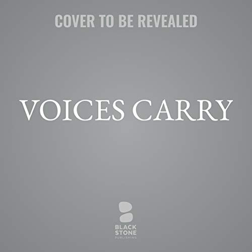 Voices Carry Audiobook By Mariah Stewart cover art