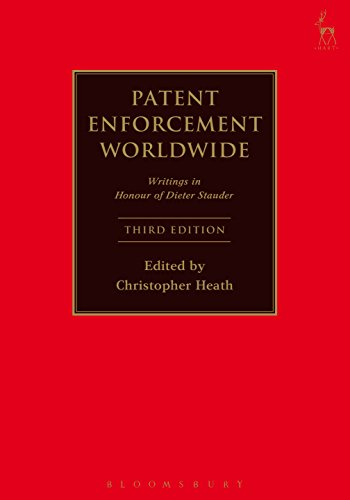 Patent Enforcement Worldwide: Writings in Honour of Dieter Stauder (English Edition)