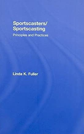 [(Sportscasters/Sportscasting)] [Author: Linda K. Fuller] published on (September, 2008)