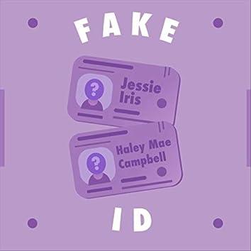 Fake Id (feat. Haley Mae Campbell & Jessie Iris)