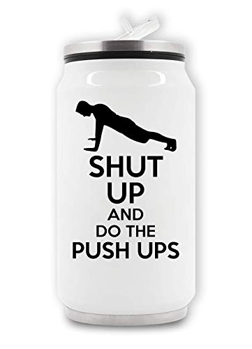 ShutUp and Do The Push Up Thermische drankblikje