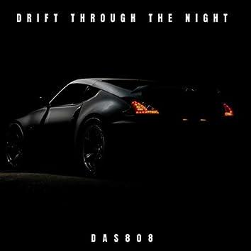 Drift Through The Night
