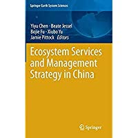 Ecosystem Services and Management Strategy in China (Springer Earth System Sciences)【洋書】 [並行輸入品]