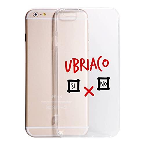 Cover Compatibile Con Tutti i Modelli iPhone - UBRIACO - Trasparente UltraSottili AntiGraffio Antiurto Case Custodia (TRASPARENTE, 7)
