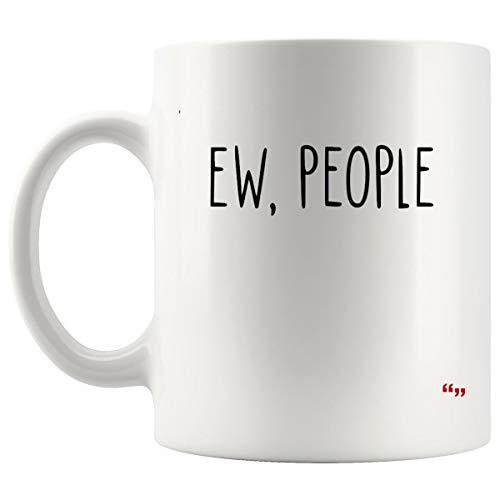 Hilarious Cup Coffee Mug - ew people fashion tumblr quote funny joke antisoci Joke Gag Hilarious Sarcastic Cups Coffee Mugs