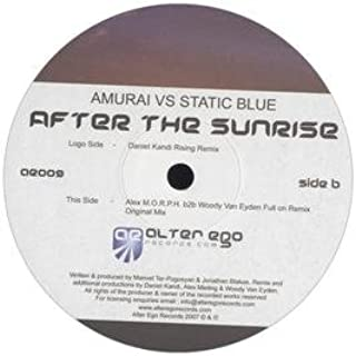 Amurai Vs Static Blue / After The Sunrise