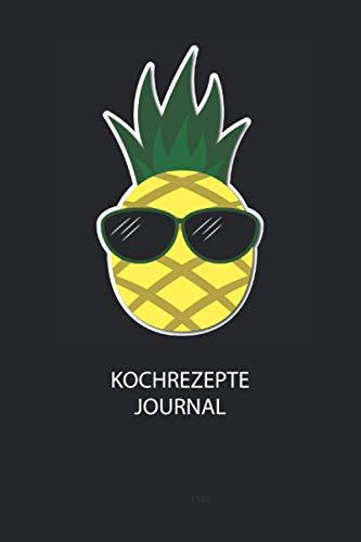 Kochrezepte Journal: Du bist experimentierfreudig und liebst es neue Kreationen zu testen? Dann trage diese ins Buch und halte deine leckeren Zutaten ungedingt fest!