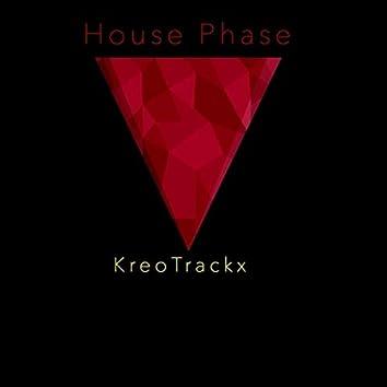 House Phase