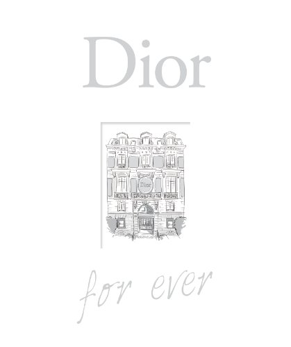 Dior for ever