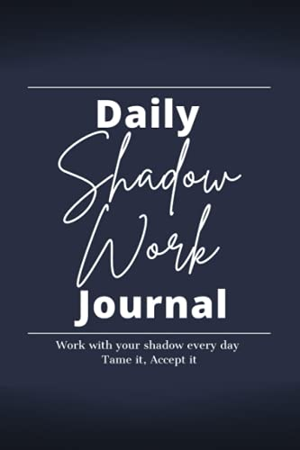 Daily Shadow Work Journal: 5 Minute Guided Journal for Reflection Every Day   Accept Your Shadow and