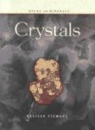 Crystals (Rocks and Minerals) by Melissa Stewart (2002-04-01)