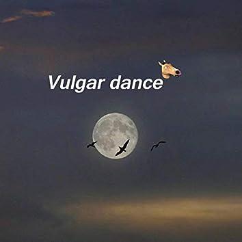 vulgar dance