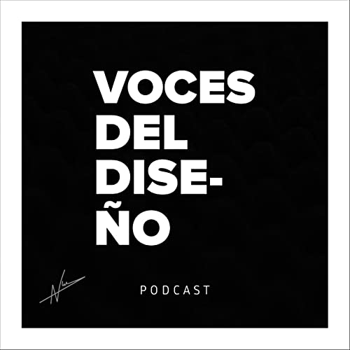 Voces del Diseño Podcast By Nicolas Suarez cover art