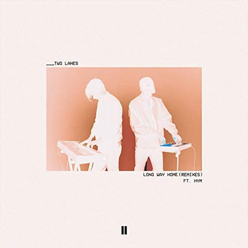 TWO LANES feat. Hym